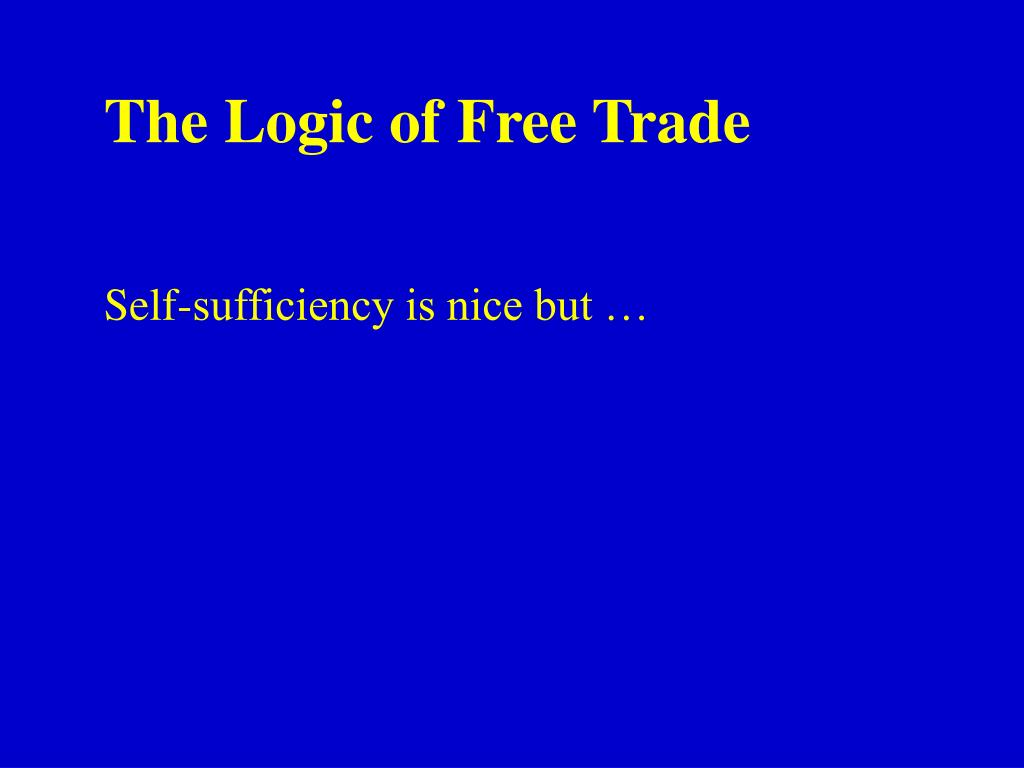 The Logic of Free Trade