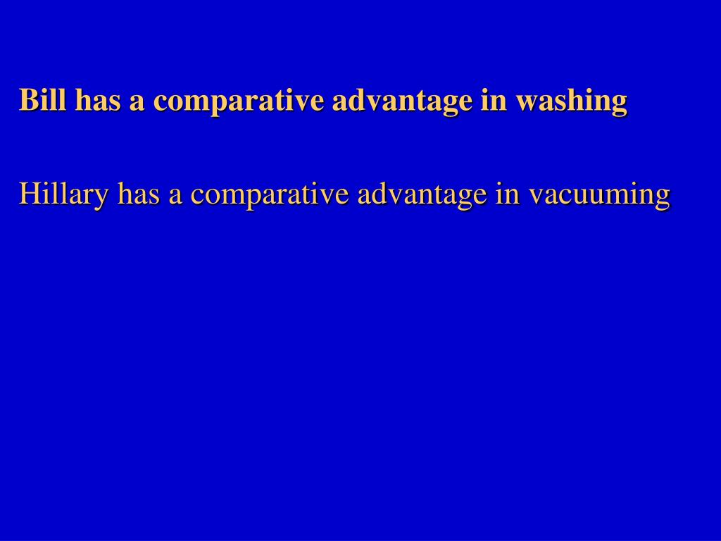 Bill has a comparative advantage in washing