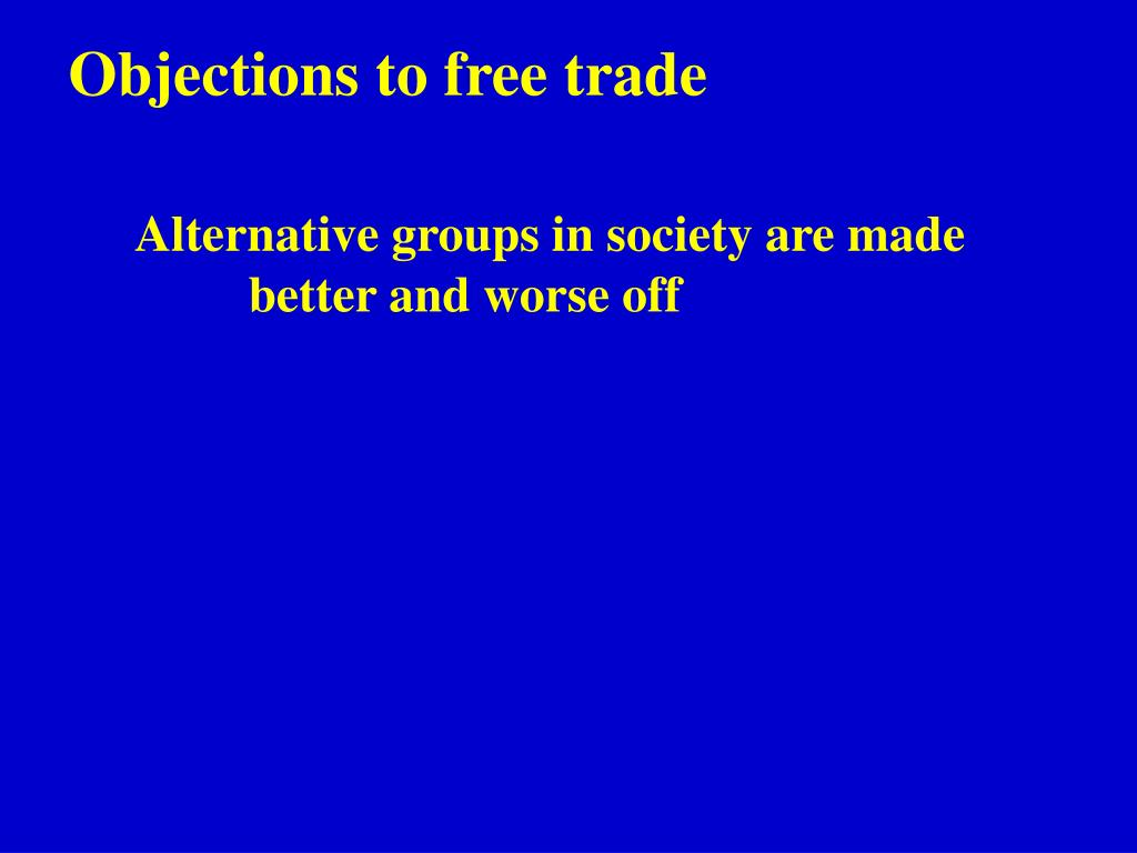 Objections to free trade