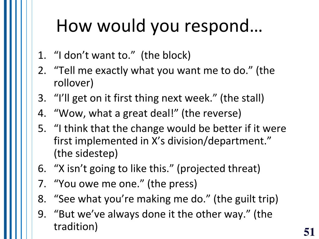 How would you respond…