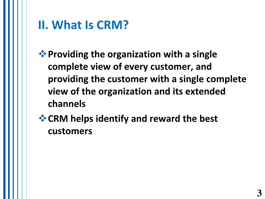 II. What Is CRM?