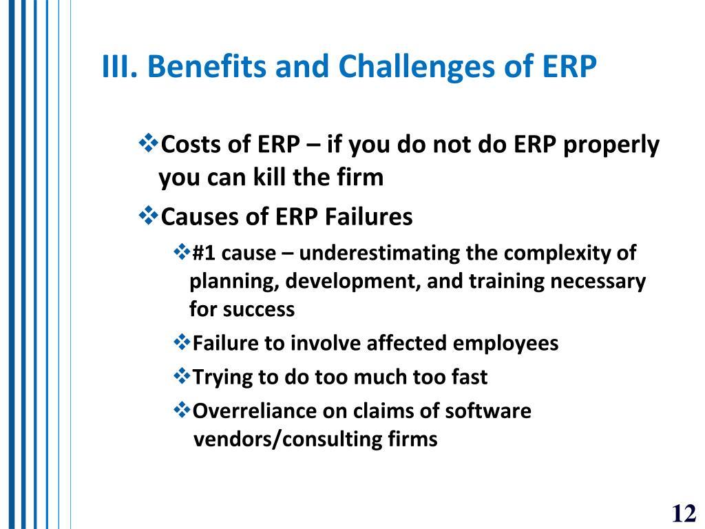 III. Benefits and Challenges of ERP
