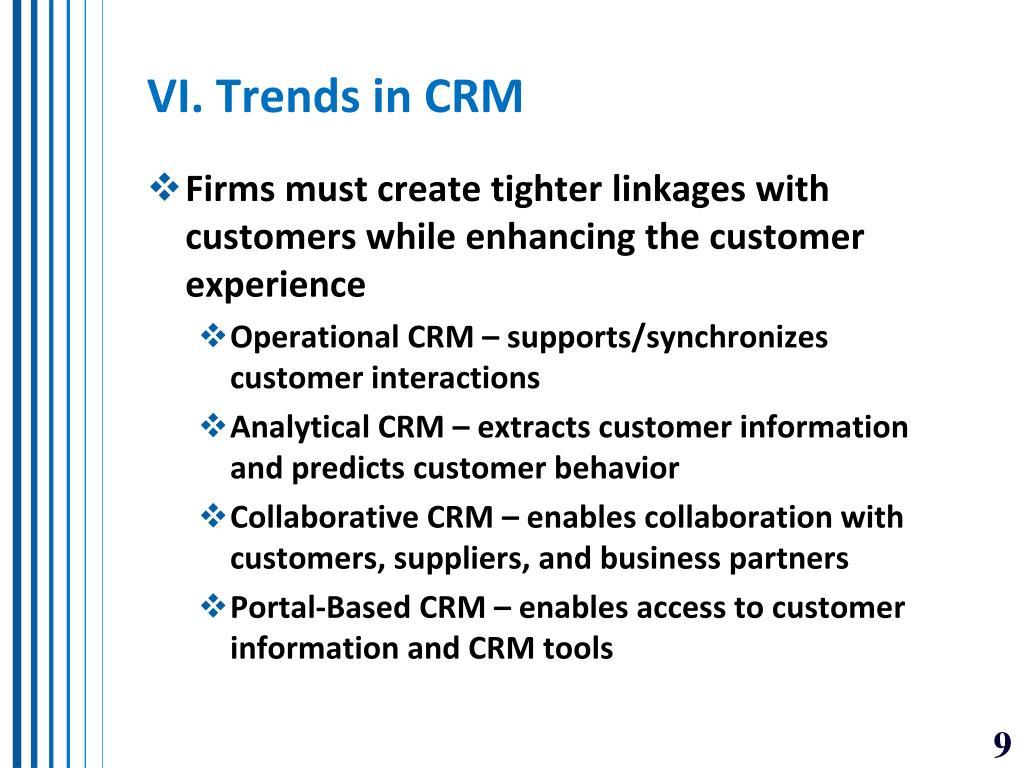 VI. Trends in CRM