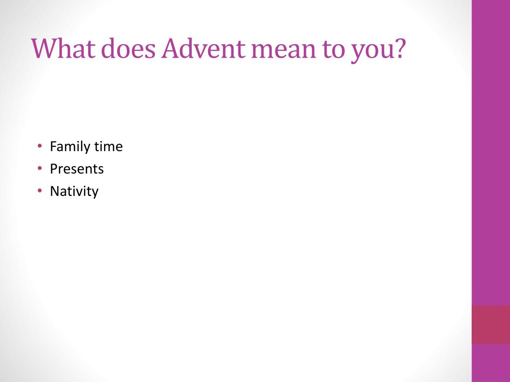 What does Advent mean to you?
