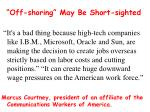 off shoring may be short sighted