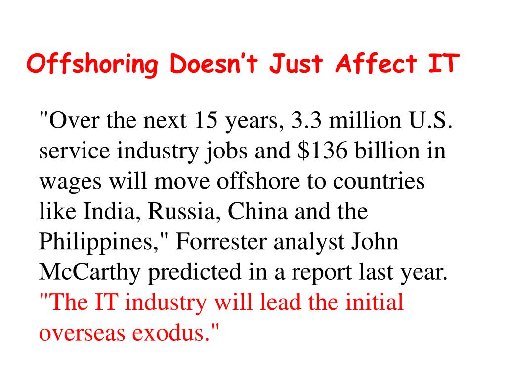 Offshoring Doesn't Just Affect IT