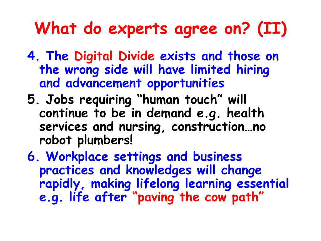 What do experts agree on? (II)