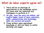 what do labor experts agree on