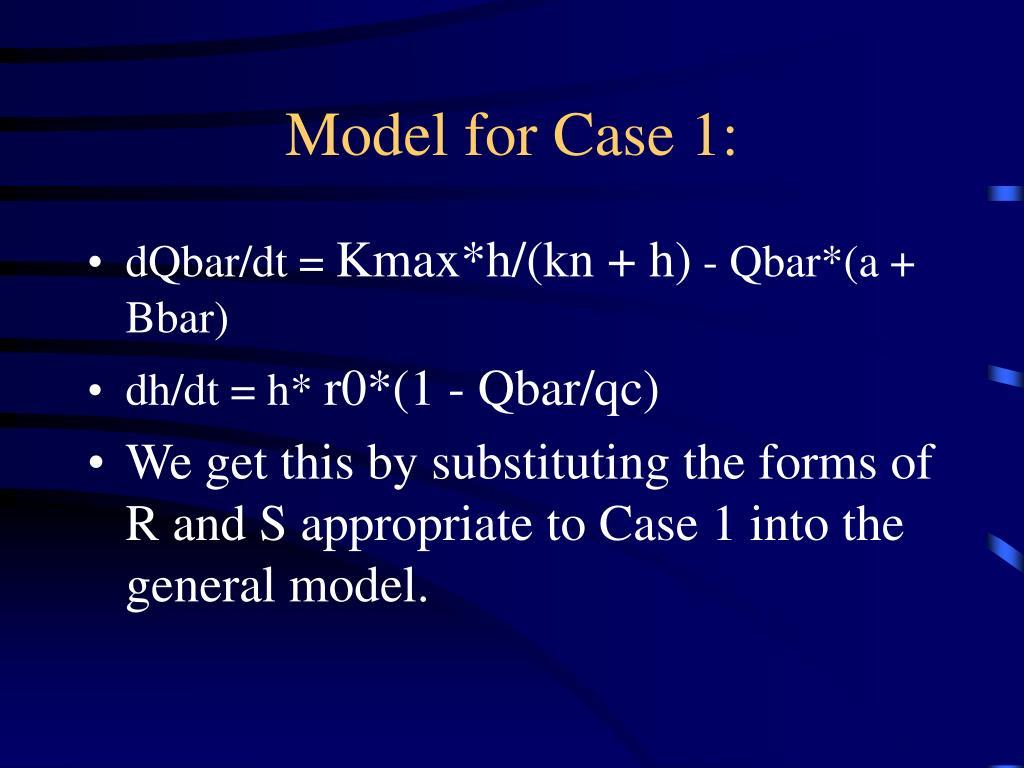 Model for Case 1: