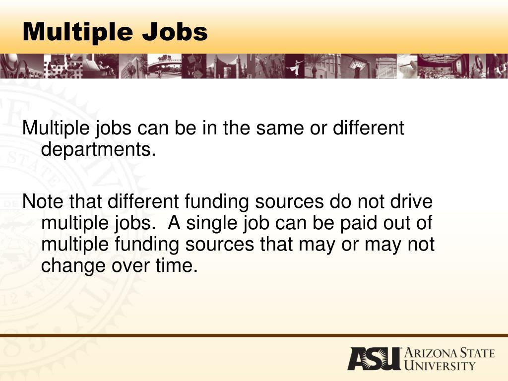 Multiple Jobs