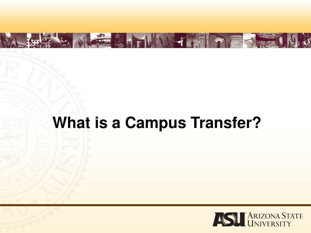 What is a Campus Transfer?