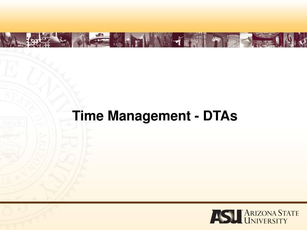 Time Management - DTAs