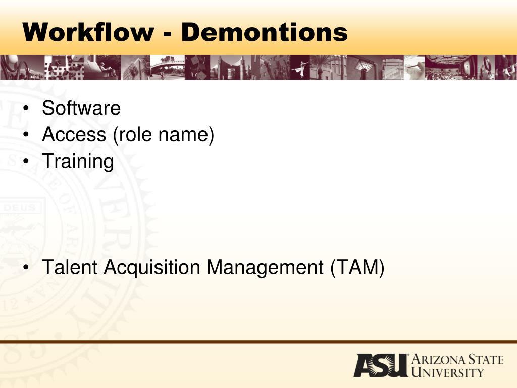 Workflow - Demontions