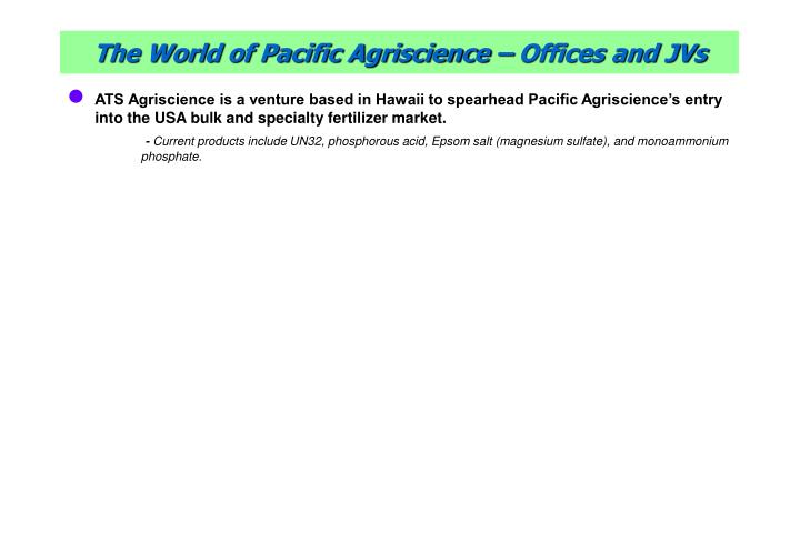 The world of pacific agriscience offices and jvs