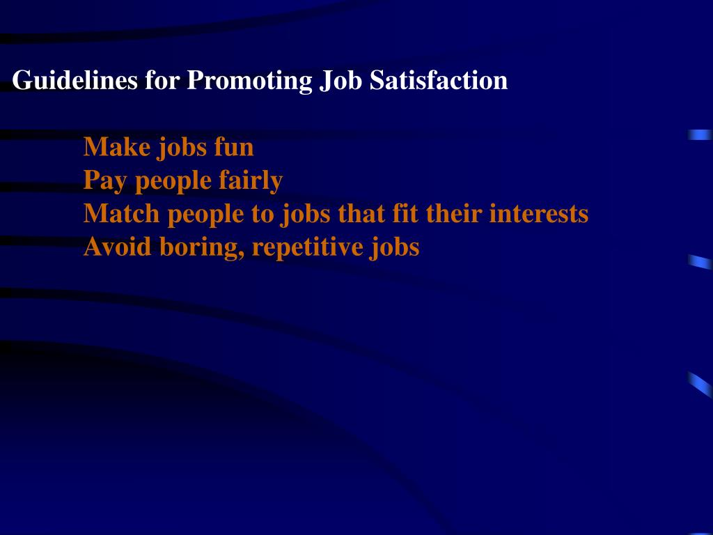 Guidelines for Promoting Job Satisfaction