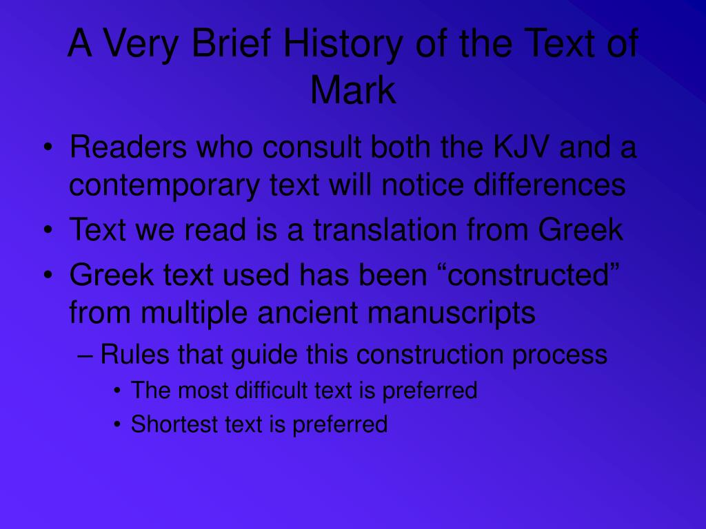 A Very Brief History of the Text of Mark