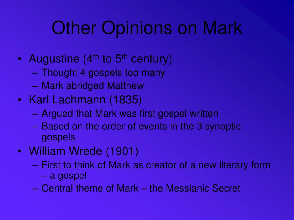 Other Opinions on Mark
