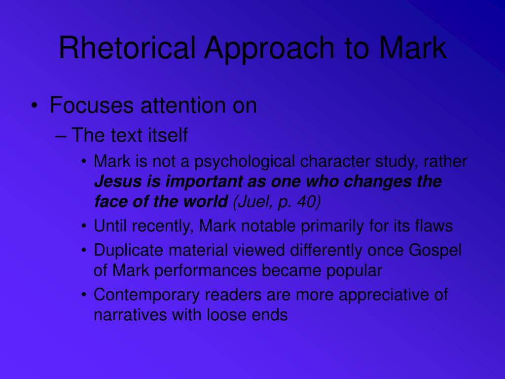 Rhetorical Approach to Mark