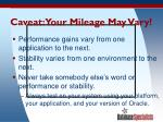 caveat your mileage may vary