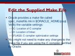 edit the supplied make file