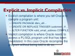 explicit vs implicit compilation