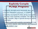 explicitly compile pl sql programs