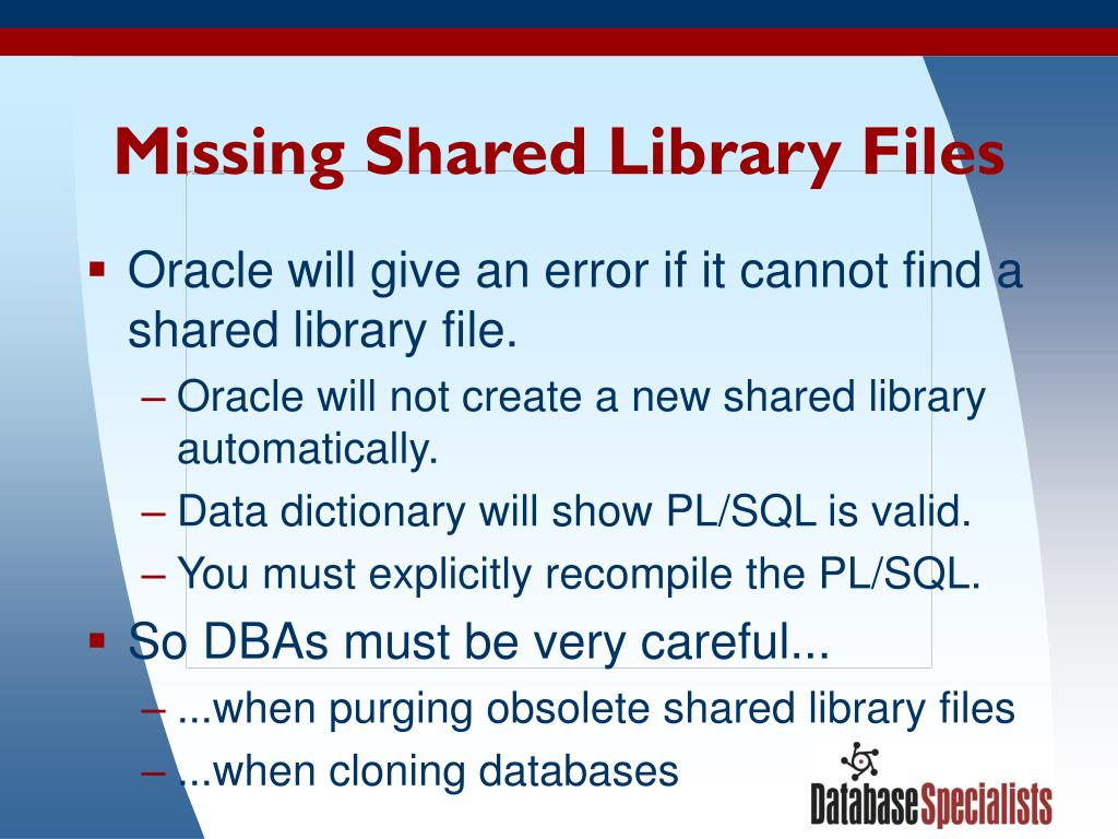 Missing Shared Library Files