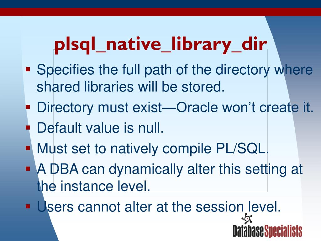 plsql_native_library_dir