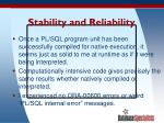 stability and reliability