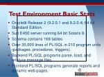 test environment basic stats