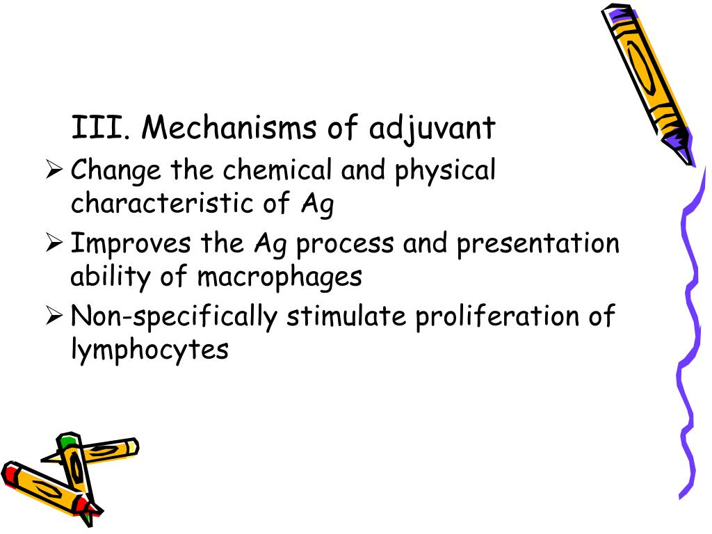 III. Mechanisms of adjuvant
