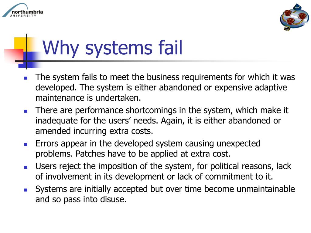 why software systems fail Over the past 37 years in the application development software industry,  why  does one project succeed in one business, yet fail in another.
