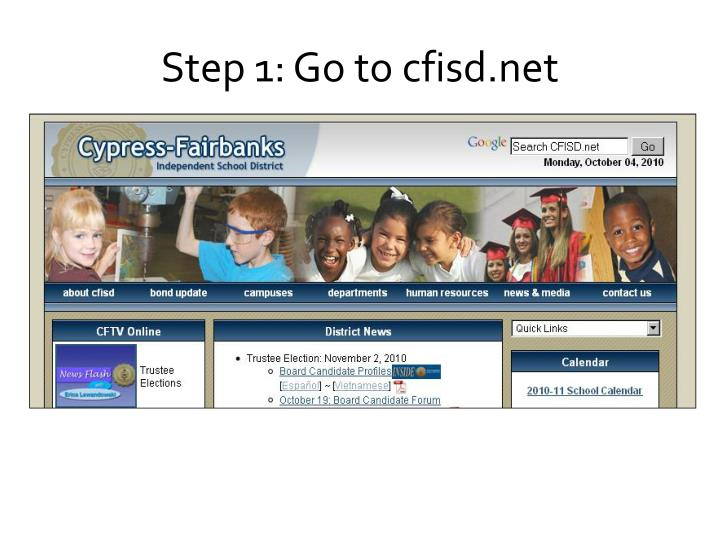 Step 1 go to cfisd net