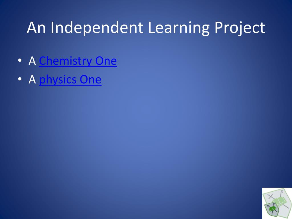 An Independent Learning Project