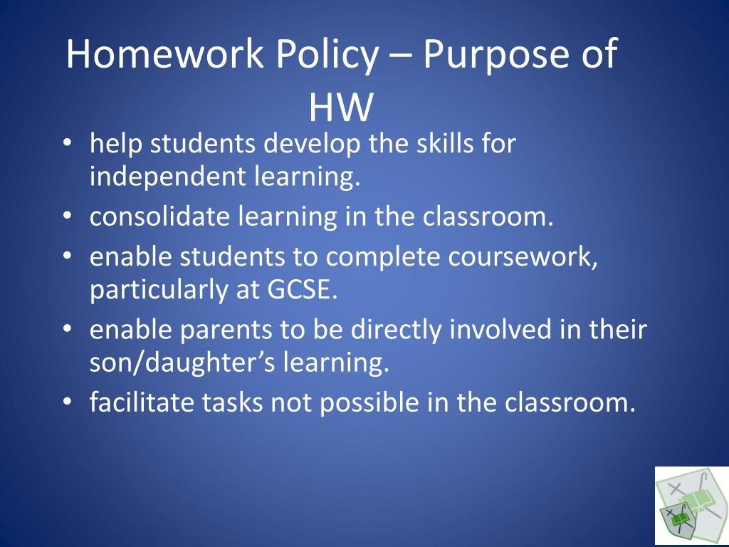 Homework Policy – Purpose of HW