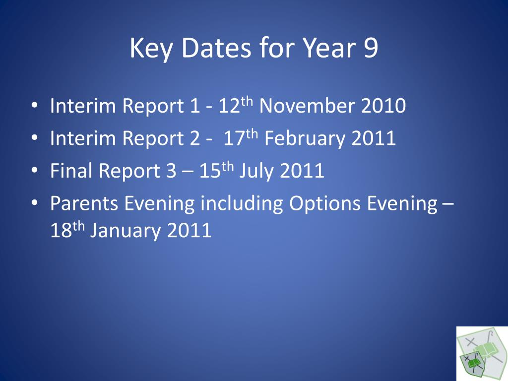 Key Dates for Year 9