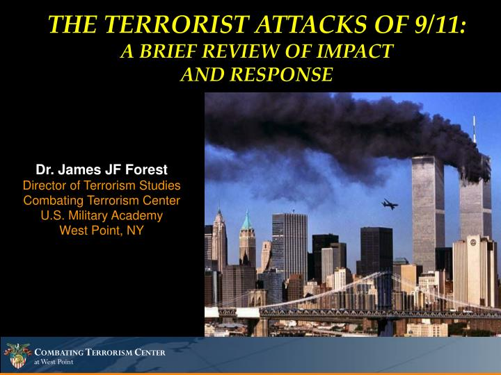 THE TERRORIST ATTACKS OF 9/11: