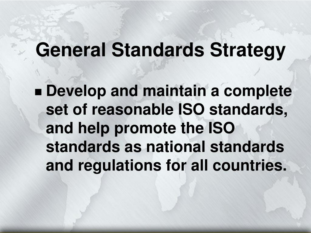General Standards Strategy