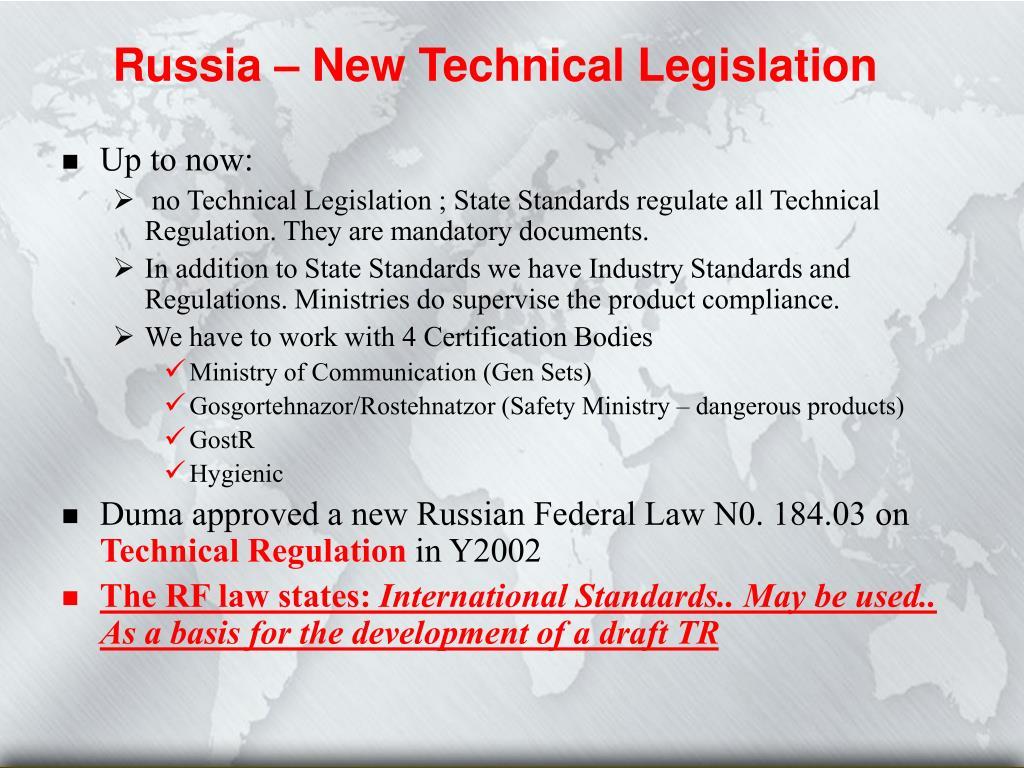 Russia – New Technical Legislation