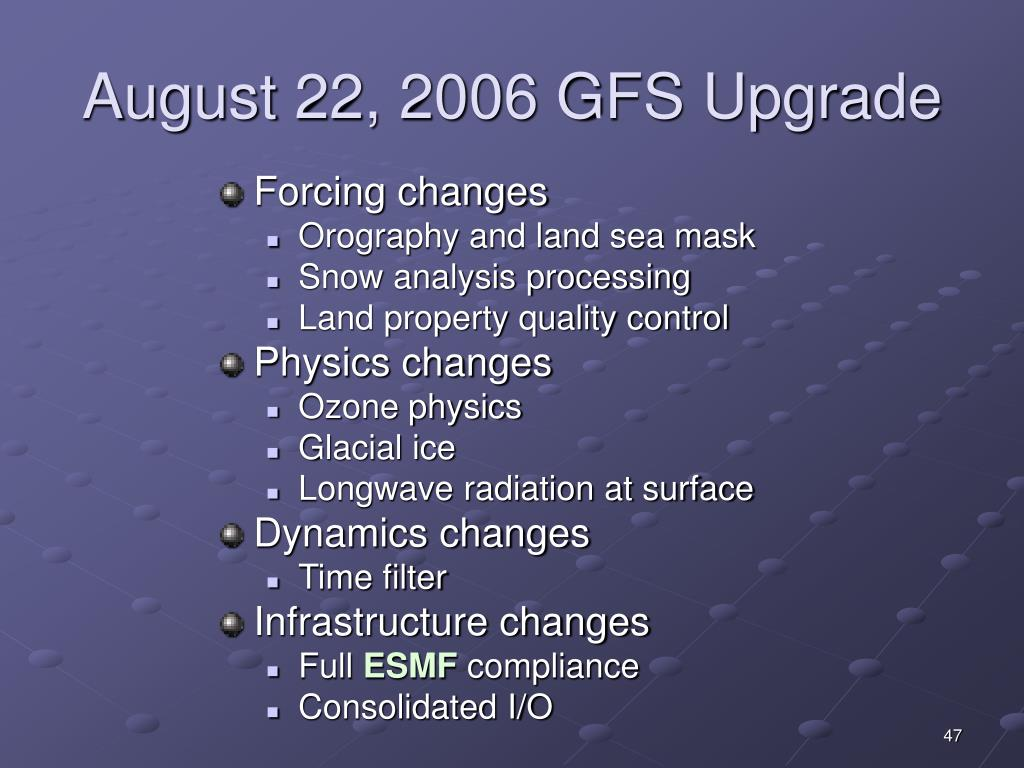 August 22, 2006 GFS Upgrade