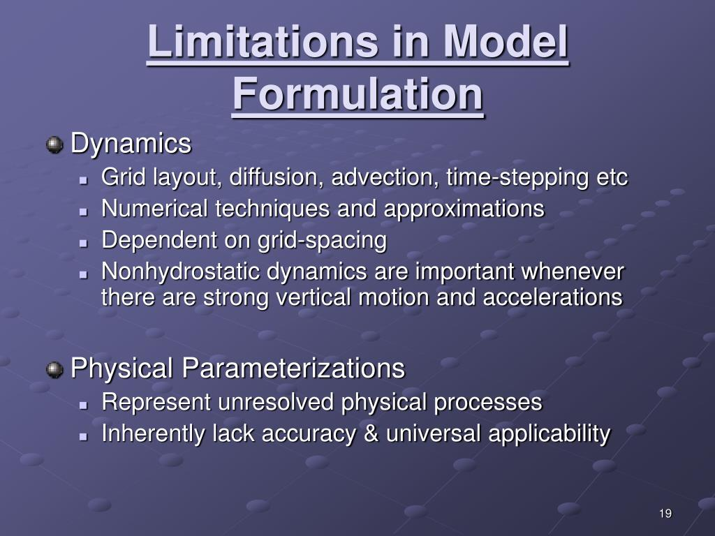 Limitations in Model Formulation