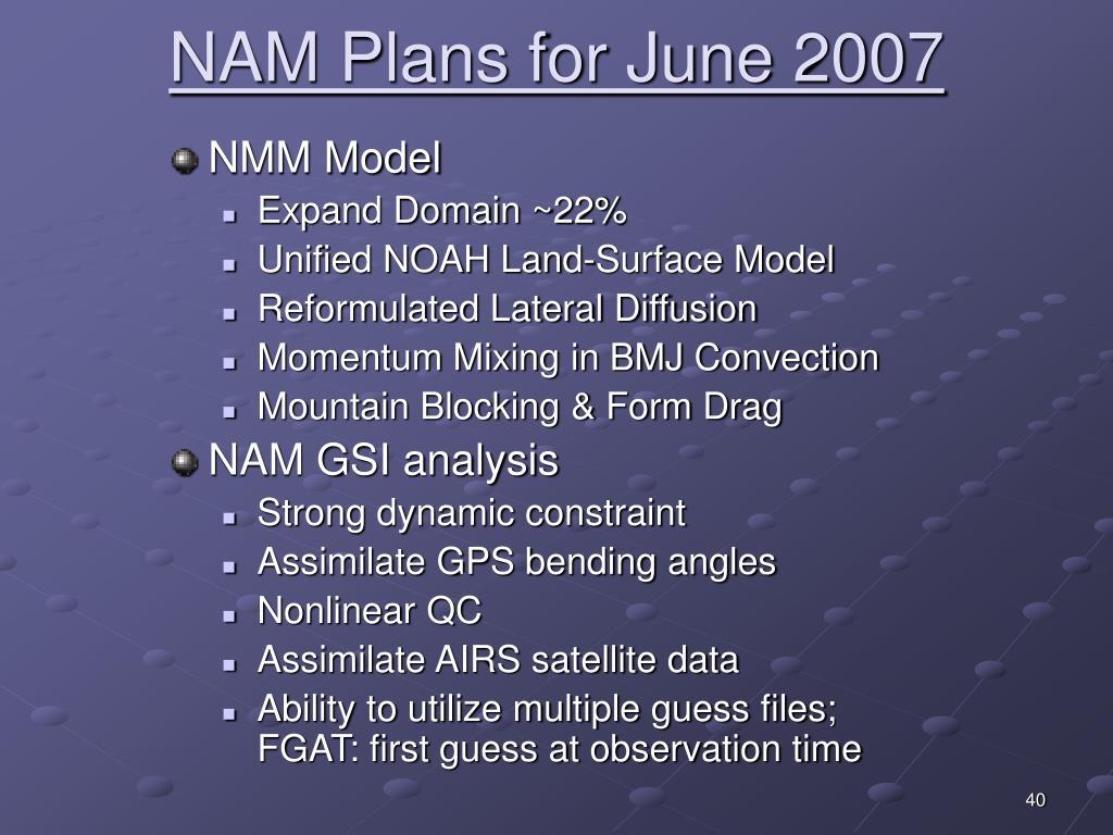 NAM Plans for June 2007