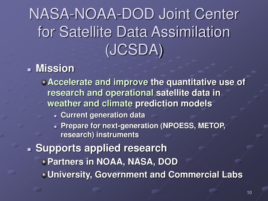 NASA-NOAA-DOD Joint Center for Satellite Data Assimilation (JCSDA)