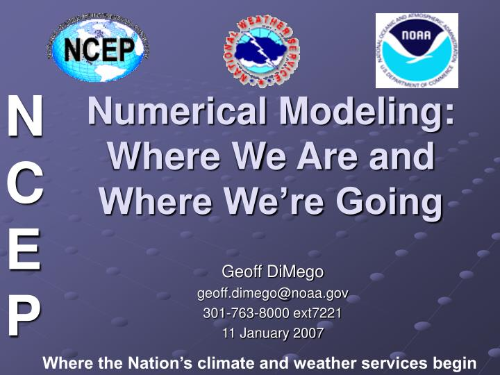 Numerical modeling where we are and where we re going l.jpg