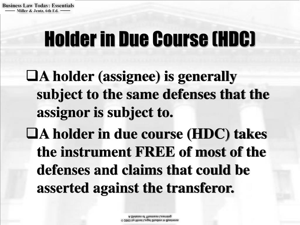 Holder in Due Course (HDC)