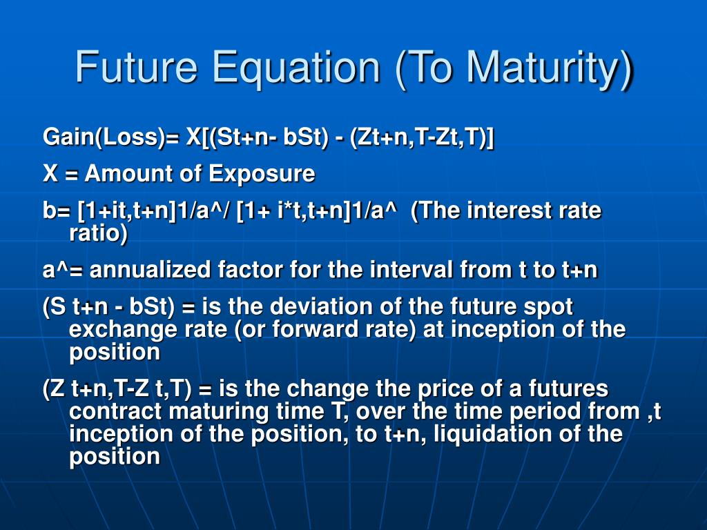 Future Equation (To Maturity)