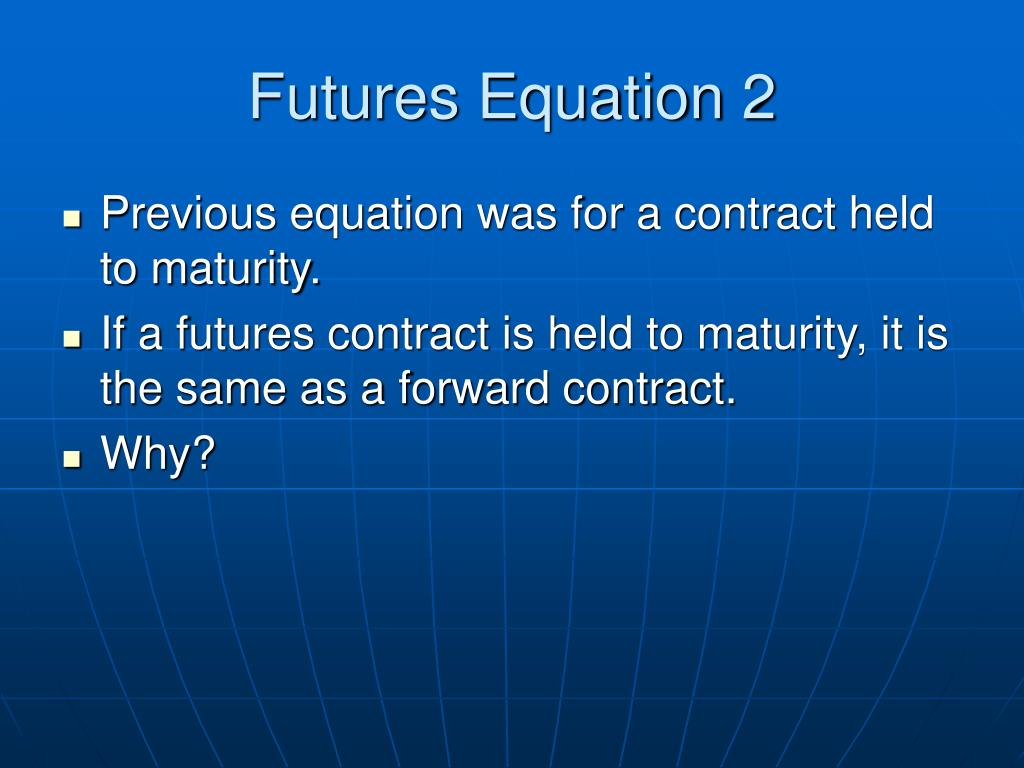 Futures Equation 2