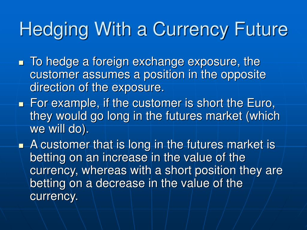 Hedging With a Currency Future