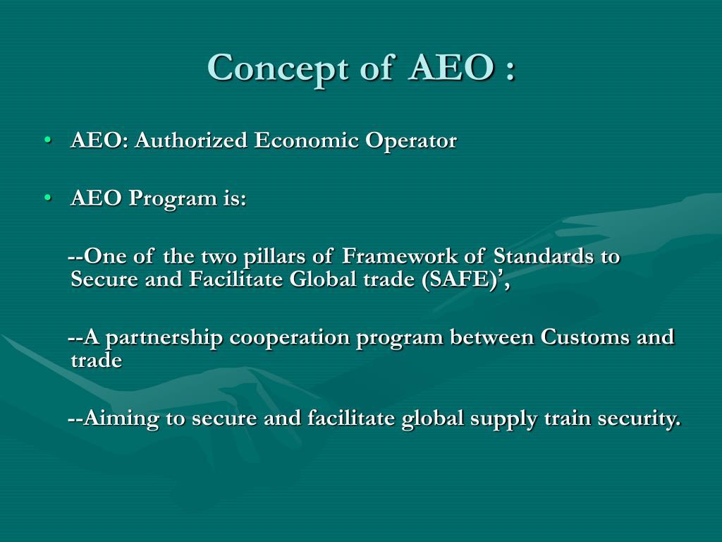 Concept of AEO :