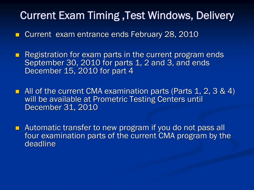 Current Exam Timing ,Test Windows, Delivery